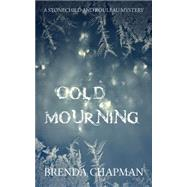 Cold Mourning by Chapman, Brenda, 9781459708013