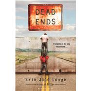 Dead Ends by Lange, Erin Jade, 9781619638013
