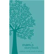 Mom's Storybook by Harris, Angie; Allred, Lynnae, 9781462118014