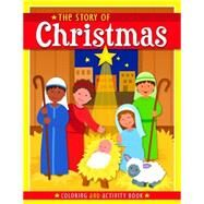 The Story of Christmas by Twin Sisters; Thompson, Kim Mitzo; Hilderbrand, Karen Mitzo, 9781634098014