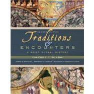 Traditions & Encounters: A Brief Global History, Volume I by Bentley, Jerry; Ziegler, Herbert; Streets Salter, Heather, 9780077408015