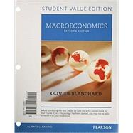 Macroeconomics, Student Value Edition by Blanchard, Olivier, 9780133838015