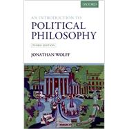 An Introduction to Political Philosophy by Wolff, Jonathan, 9780199658015