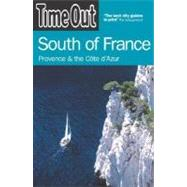 Time Out South of France Provence and the Côte d'Azur by Unknown, 9781904978015