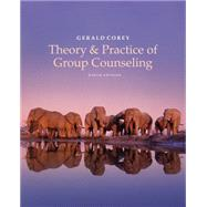 Theory and Practice of Group Counseling by Corey, 9781305088016