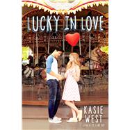 Lucky in Love by West, Kasie, 9781338058017