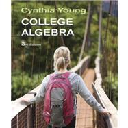 College Algebra, 3rd Edition by Young, Cynthia Y., 9780470648018