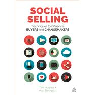 Social Selling by Hughes, Tim; Reynolds, Matt, 9780749478018