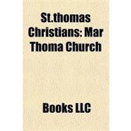 St Thomas Christians : Mar Thoma Church by , 9781156198018