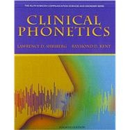 Clinical Phonetics and Audio CDs by Shriberg, Lawrence D.; Kent, Raymond D., 9780132978019