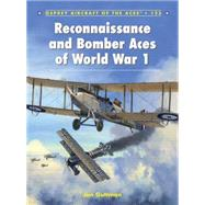 Reconnaissance and Bomber Aces of World War 1 by Guttman, Jon; Dempsey, Harry; Postlethwaite, Mark, 9781782008019