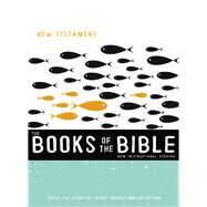 The Books of the Bible New Testament by Biblica, Inc., 9780310448020