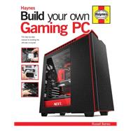 Build Your Own Gaming PC by Barnes, Russell; Barnes, Adam, 9780857338020