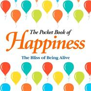 The Pocket Book of Happiness by Arcturus Publishing, 9781784048020