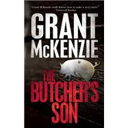 The Butcher's Son by McKenzie, Grant, 9781943818020