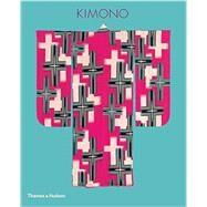 Kimono by Jackson, Anna; Iwao, Nagasaki; Screech, Timon; Guth, Christine M. E.; Brown, Kendall H., 9780500518021