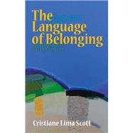 The Language of Belonging by Scott, Cristiane Lima, 9781910688021