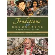 Traditions &amp; Encounters: A Brief Global History, Volume II by Bentley, Jerry; Ziegler, Herbert; Streets Salter, Heather, 9780077408022