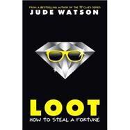Loot by Watson, Jude, 9780545468022