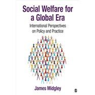 Social Welfare for a Global Era by Midgley, James, 9781412918022