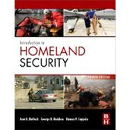 Introduction to Homeland Security : Principles of All-Hazards Risk Management by Bullock, Jane A.; Haddow, George D.; Coppola, Damon P., 9780124158023