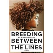 Breeding Between the Lines by Ziv, Alon, 9781569808023