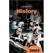 History A Beginner's Guide by Nash, David, 9781780748023