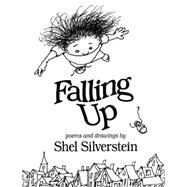 Falling Up : Poems and Drawings by Silverstein, Shel, 9780060248024