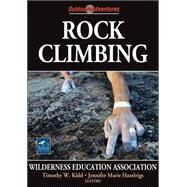 Rock Climbing by Wilderness Education Asso, 9780736068024