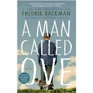 A Man Called Ove A Novel by Backman, Fredrik, 9781476738024