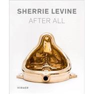 Sherrie Levine by Staatliches Museum Fur Kunst Und Design Nurnberg Neues Museum, 9783777428024