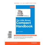 The Little, Brown Compact Handbook, Books a la Carte Edition  by Aaron, Jane E., 9780134038025