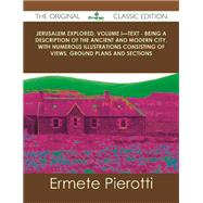 Jerusalem Explored Text by Pierotti, Ermete, 9781486488025