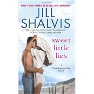 Sweet Little Lies by Shalvis, Jill, 9780062448026