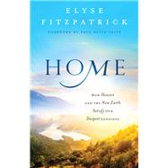 Home by Fitzpatrick, Elyse M.; Tripp, Paul David, 9780764218026