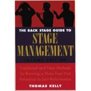 The Back Stage Guide to Stage Management, 3rd Edition by Kelly, Thomas A., 9780823098026