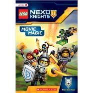 Movie Magic (LEGO NEXO Knights: Reader) by Unknown, 9781338038026