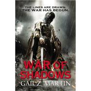 War of Shadows by Martin, Gail Z., 9780316278027