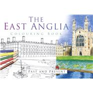 The East Anglia Colouring Book by History Press, 9780750968027
