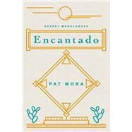 Encantado by Mora, Pat, 9780816538027