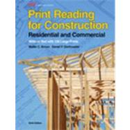 Print Reading for Construction + 140 Large Prints for Use with Write-in Text: Residential and Commercial by Brown, Walter C.; Dorfmueller, Daniel P., 9781605258027