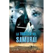 La tristeza del samur�i by Unknown, 9788415098027
