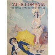 L'affichomania by Falino, Jeannine; Driehaus, Richard H.; Faier, John, 9780578168029