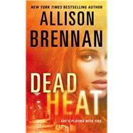 Dead Heat by Brennan, Allison, 9781250038029