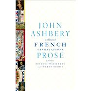 Collected French Translations: Prose 9780374258030N