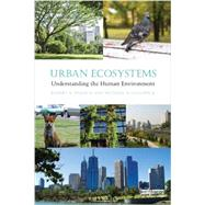 Urban Ecosystems: Understanding the Human Environment by Francis; Robert A., 9780415698030