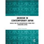 Animism in Contemporary Japan by Yoneyama; Shoko, 9781138228030