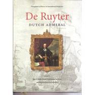 De Ruyter by Bruijn, Jaap R.; Van Reine, Ronald Prud'homme; Westerflier, Rolof Van Hovell Tot, 9789490258030