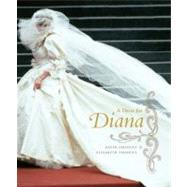 A Dress for Diana by Emanuel, David; Emanuel, Elizabeth, 9780062088031