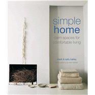 Simple Home by Bailey, Sally; Bailey, Mark, 9781849758031